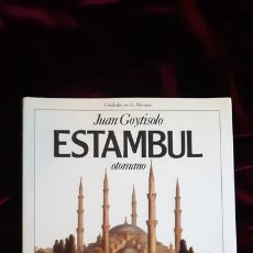 Libros de segunda mano: ESTAMBUL OTOMANO - JUAN GOYTISOLO - PLANETA 1989. Lote 241094435