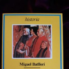Libros de segunda mano: HUMANISMO Y RENACIMIENTO - MIGUEL BATLLORI - ARIEL 1987. Lote 241094455