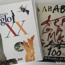 Libros de segunda mano: HISTORIA VISUAL DEL S. XX Y EL PERIÓDICO DEL SIGLO. EL PAIS. Lote 241286725
