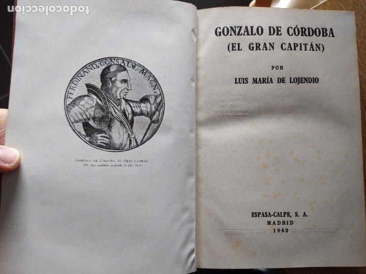 GONZALO DE CORDOBA, LUIS MARIA DE LOJENDIO, ED. ESPASA, 1942. BUEN ESTADO. (Libros de Segunda Mano - Historia Moderna)