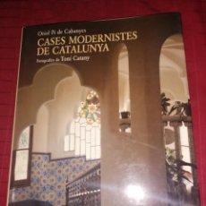 Libros de segunda mano: CASES MODERNISTES DE CATALUNYA - ORIOL PI DE CABANYES. Lote 242220285