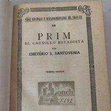 Libros de segunda mano: PRIM, EL CAUDILLO ESTADISTA. Lote 242935935