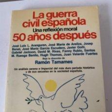 Libros de segunda mano: LA GUERRA CIVIL ESPAÑOLA 50 AÑOS DESPUÉS. Lote 242936375