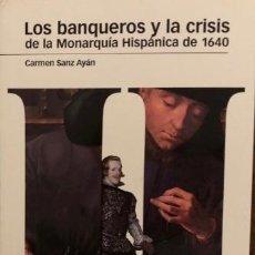 Libros de segunda mano: LOS BANQUEROS Y LA CRISIS DE LA MONARQUIA HISPÁNICA DE 1640. CARMEN SANZ.EDIT MARCIAL PONS. NUEVO. Lote 242970220