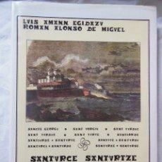 Libros de segunda mano: IMÁGENES DE LA HISTORIA DE SANTURCE. 1989 LUIS AMAN EGIDAZU Y ROMAN ALONSO DE MIGUEL. Lote 243205625
