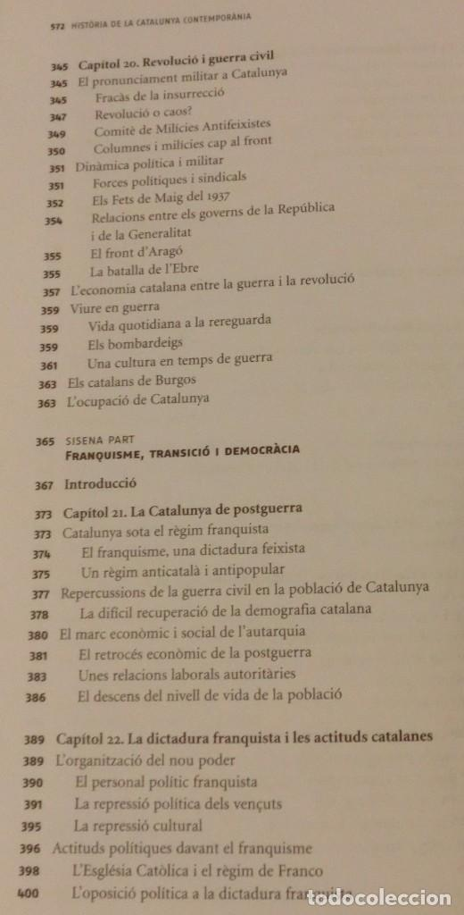 Libros de segunda mano: HISTÓRIA DE LA CATALUNYA CONTEMPORANIA.DE LA GUERRA DEL FRANÇÉS AL NOU ESTATUT(NOU)[DESCATALOGAT] - Foto 16 - 243764150