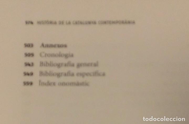 Libros de segunda mano: HISTÓRIA DE LA CATALUNYA CONTEMPORANIA.DE LA GUERRA DEL FRANÇÉS AL NOU ESTATUT(NOU)[DESCATALOGAT] - Foto 18 - 243764150