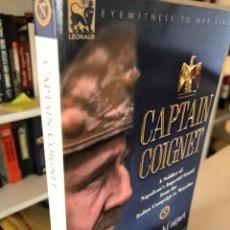 Libros de segunda mano: CAPTAIN COIGNET. Lote 243791215