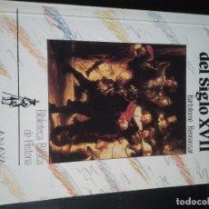 Libros de segunda mano: LA EUROPA DEL SIGLO XVII. BENNASSAR.. Lote 244012875