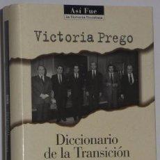 Libros de segunda mano: DICCIONARIO DE LA TRANSICIÓN .. Lote 244024990