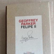 Libros de segunda mano: GEOFFREY PARKER. FELIPE II. ALIANZA EDITORIAL BIBLIOTECA 30 ANIVERSARIO. Lote 244477840