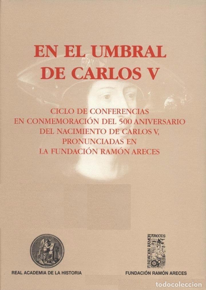 EN EL UMBRAL DE CARLOS V.** VARIOS AUTORES (Libros de Segunda Mano - Historia Moderna)