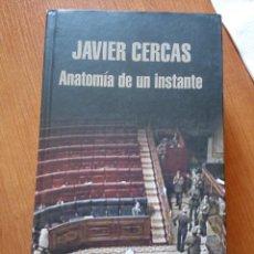 Libros de segunda mano: ANATOMÍA DE UN INSTANTE - JAVIER CERCAS / 23-F. Lote 244658340