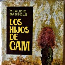 Libros de segunda mano: CLAUDIO BASSOLS - LOS HIJOS DE CAM (LA NOVELA DEL CONGO ACTUAL). Lote 244710430