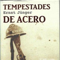 Libros de segunda mano: TEMPESTADES DE ACERO. ERNST JÜNGER. Lote 244750945