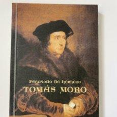 Libros de segunda mano: FERNANDO DE HERRERA, TOMÁS MORO (2001). Lote 244929280
