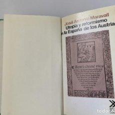 Libros de segunda mano: JOSÉ ANTONIO MARAVALL, UTOPÍA Y REFORMISMO EN LA ESPAÑA DE LOS AUSTRIAS (1984). Lote 244930490