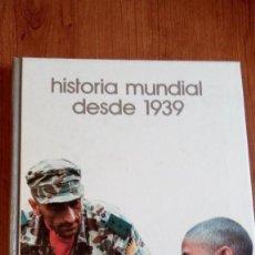 Libros de segunda mano: HISTORIA MUNDIAL DESDE 1939 BIBLIOTECA SALVAT GRANDES TEMAS Nº 2. Lote 40600539