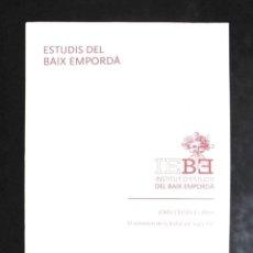 Libros de segunda mano: EL SOMETENT DE LA BISBAL DEL SEGLE XVI JORDI FRIGOLA I ARPA 2010 INSTITUT D'ESTUDIS DEL BAIX EMPORDÀ. Lote 245059095