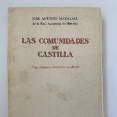 Libros de segunda mano: JOSÉ ANTONIO MARAVALL, LAS COMUNIDADES DE CASTILLA (1963). Lote 245068260