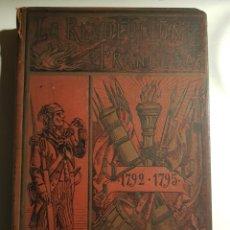 Libros de segunda mano: LA REVOLUCION FRANCESA 1792-1795. Lote 245281670
