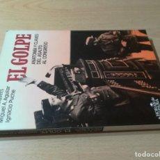 Libros de segunda mano: EL GOLPE, ANATOMIA Y CLAVES DEL ASALTO AL CONGRESO / J BUSQUETS, M A AGUILAR, I PUCHE / ARIEL / AD20. Lote 245293390