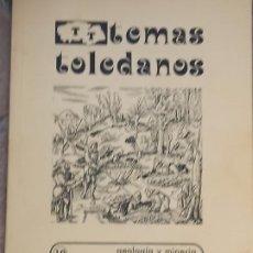 Libros de segunda mano: GEOLOGIA Y MINERIA EN LA PROVINCIA DE TOLEDO - TEMAS TOLEDANOS - NUM. 10 - IPIET.. Lote 245490410