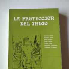 Libros de segunda mano: LA PROTECCIÓN DEL INDIO. VARIOS AUTORES.. Lote 245637740