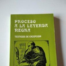 Libros de segunda mano: PROCESO A LA LEYENDA NEGRA. TESTIGOS DE EXCEPCIÓN.. Lote 245638655