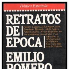 Libros de segunda mano: S, LIBRO, EMILIO ROMERO, RETRATOS DE EPOCA.. Lote 245722570