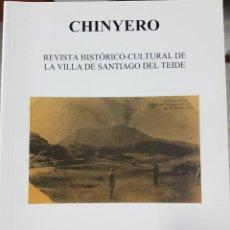 Livres d'occasion: CHINYERO - REVISTA HISTÓRICO CULTURAL N 1 - VARIOS AUTORES - TEIDE - CANARIAS - 2002. Lote 246498235