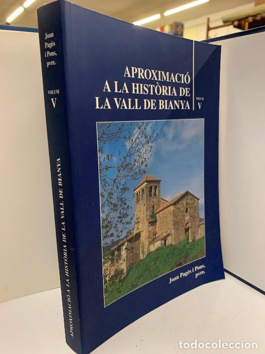 Libros de segunda mano: Aproximacio a la historia de la Vall de Bianya, Tomo V, Joan Pagès Pons. Impecable - Foto 2 - 248702930