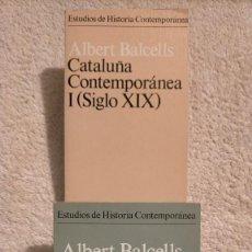 Libros de segunda mano: CATALUÑA CONTEMPORANEA ALBERT BALCELLS TOMO I (S. XIX) TOMO II (1900-1939). Lote 251828500