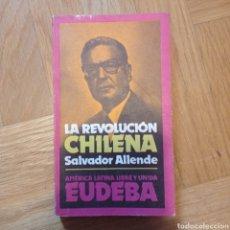 Libros de segunda mano: LA REVOLUCIÓN CHILENA. SALVADOR ALLENDE.. Lote 254015045