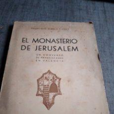 Libros de segunda mano: LIBRO ALMELA Y VIVES MONASTERIO JERUSALEM CONVETO FRANCISCANO VALENCIA AUTOGRAFO AUTOR. Lote 254959395