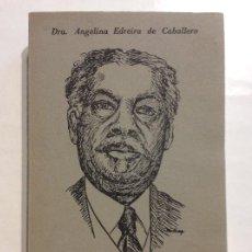 Libros de segunda mano: VIDA Y OBRA DE JUAN GUALBERTO GÓMEZ DRA. ANGELINA EDREIRA DE CABALLERO. Lote 255028380
