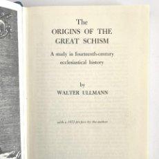 Libros de segunda mano: WALTER ULLMANN, THE ORIGINS OF THE GREAT SCHISM (ARCHON BOOKS, 1972), 244 PP.. Lote 255436605