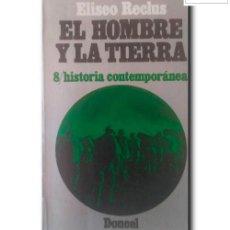Libros de segunda mano: EL HOMBRE Y LA TIERRA 8. HISTORIA CONTEMPORÁNEA. RECLUS, ELISEO. Lote 255933965