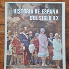 Libros de segunda mano: HISTORIA DE ESPAÑA DEL SIGLO XX. Lote 255937320