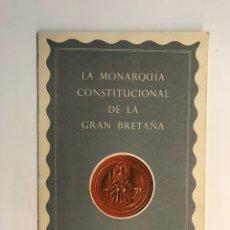 Livres d'occasion: LA MONARQUIA CONSTITUCIONAL DE LÁ GRAN BRETAÑA, POR ERNEST BARKER, DOCTOR EN DERECHO. Lote 257595175