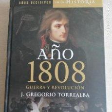 Libros de segunda mano: AÑO 1808 GUERRA Y REVOLUCION - TORREALBA DOMINGUEZ,JESUS GREGORIO. Lote 260076445