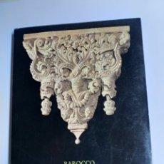 Libros de segunda mano: BAROCCO LATINO AMERICANO. MOSTRA PROMOSSA Y ORGANIZZATA DALL' INSTITUTO ITAALO LATINOAMERICANO 1980. Lote 261266860