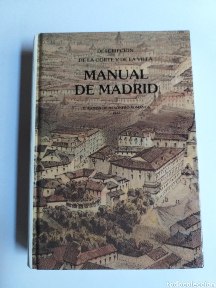 MANUAL DE MADRID DESCRIPCIÓN DE LA CORTE Y DE LA VILLA MESONERO ROMANOS. 1990 . .. HISTORIA ARTE XIX (Libros de Segunda Mano - Historia Moderna)