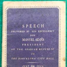 Libros de segunda mano: SPEECH DELIVERED BY MANUEL AZAÑA. 1938. Lote 262294950