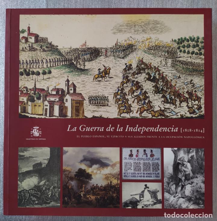 LA GUERRA DE LA INDEPENDENCIA, EL PUEBLO ESPAÑOL, SU EJERCITO, SUS ALIADOS, MIN. DEFENSA, 2007 (Libros de Segunda Mano - Historia Moderna)