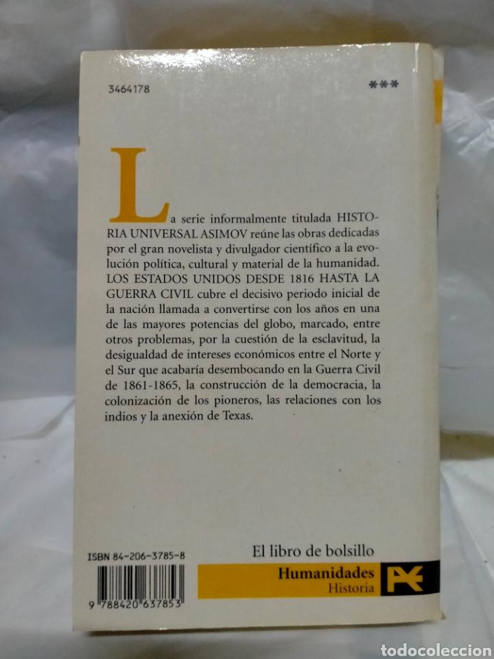 Libros de segunda mano: ISAAC ASIMOV. LOS ESTADOS UNIDOS DESDE 1816 HASTA LA GUERRA CIVIL. ALIANZA EDITORIAL - Foto 4 - 262821915