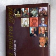 Libros de segunda mano: LA NOSTRA GENT - HISTÒRIA DE CATALUNYA 3 - ELS TEMPS DEL MODERNISME - PLAZA & JANÉS EDITORS. Lote 263181050