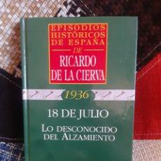 Libros de segunda mano: LIBRO ESPISODIOS HISTÓRICOS DE ESPAÑA DE RICARDO DE LA CIERVA, N° 34. Lote 263186215