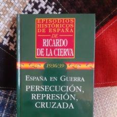 Libros de segunda mano: LIBRO EPISODIOS HISTÓRICOS DE ESPAÑA DE RICARDO DE LA CIERVA, N° 42. Lote 263186790