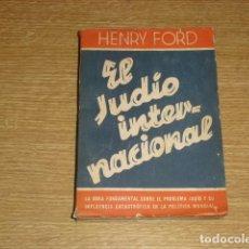 Libros de segunda mano: EL JUDIO INTERNACIONAL . HENRY FORD - 1939 -. Lote 263768475